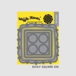 Doily Square Die