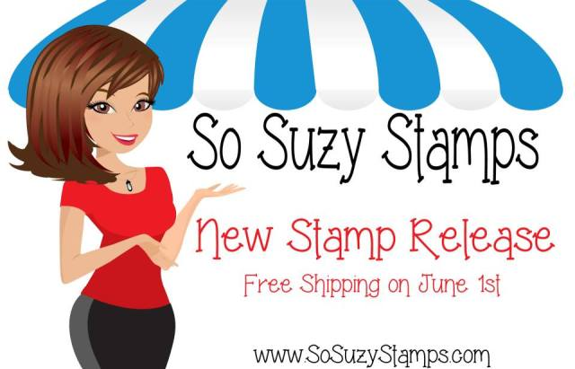 So Suzy Stamps June Release