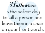 Safest Day
