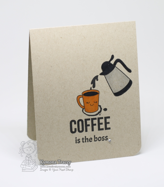 Coffee is the boss (YNS)