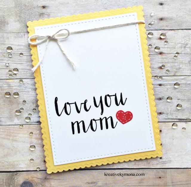Love you Mom (CAS)